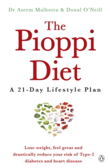 The Pioppi Diet : A 21-Day Lifestyle Plan for 2020 as followed by Tom Watson, author of Downsizing, EPUB eBook