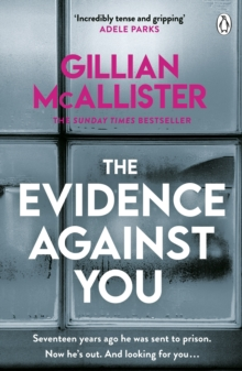 The Evidence Against You : The gripping new psychological thriller from the Sunday Times bestseller, EPUB eBook