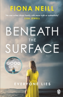 Beneath the Surface : The gripping new psychological drama from the Sunday Times bestseller, Paperback / softback Book