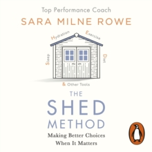 The SHED Method : The new mind management technique for achieving confidence, calm and success, eAudiobook MP3 eaudioBook