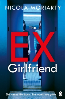 The Ex-Girlfriend : The gripping and twisty psychological thriller, Paperback / softback Book