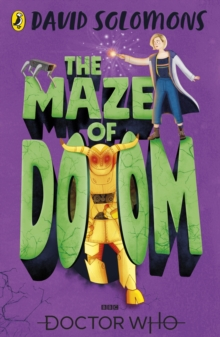 Doctor Who: The Maze of Doom, Paperback / softback Book