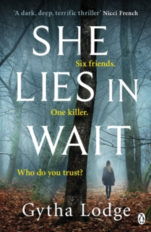 She Lies in Wait : The gripping Sunday Times bestselling Richard & Judy thriller pick, EPUB eBook