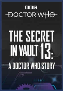 Doctor Who: The Secret in Vault 13 : A Doctor Who Story, eAudiobook MP3 eaudioBook