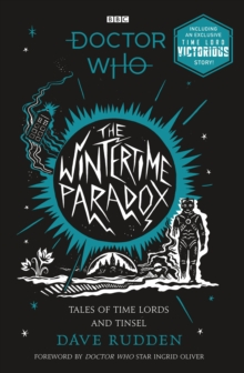 The Wintertime Paradox : Festive stories from the World of Doctor Who, EPUB eBook