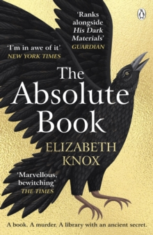 The Absolute Book : 'An INSTANT CLASSIC, to rank [with] masterpieces of fantasy such as HIS DARK MATERIALS or JONATHAN STRANGE AND MR NORRELL   GUARDIAN, EPUB eBook
