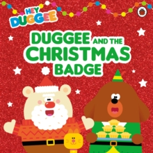 Hey Duggee: Duggee and the Christmas Badge, Paperback / softback Book