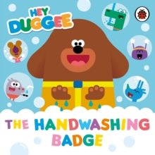 Hey Duggee: The Handwashing Badge, Board book Book