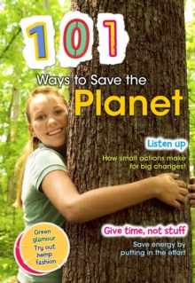 101 Ways to Save the Planet, Paperback Book