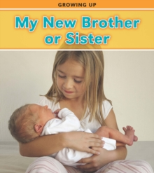 My New Brother or Sister, Hardback Book