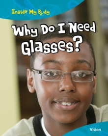 Why do I need Glasses?, Paperback Book