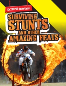 Surviving Stunts and Other Amazing Feats, Paperback Book