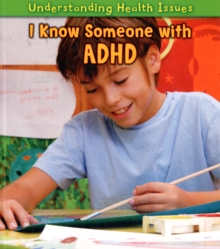 I Know Someone with ADHD, Paperback Book
