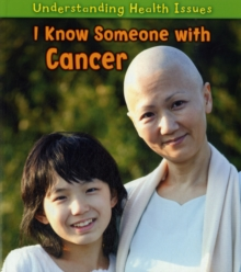 I Know Someone with Cancer, Paperback Book