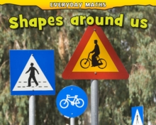 Shapes Around Us, Hardback Book
