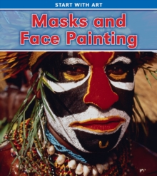 Masks and Face Painting, Paperback Book
