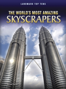 The World's Most Amazing Skyscrapers, Hardback Book