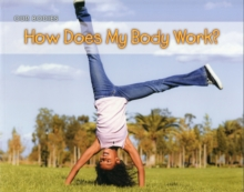 How Does My Body Work?, Paperback Book
