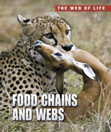 Food Chains and Webs, Paperback Book