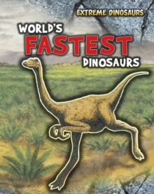 World's Fastest Dinosaurs, Hardback Book