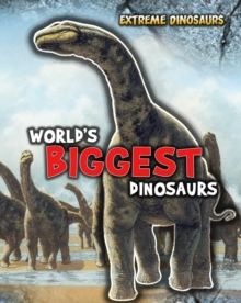 World's Biggest Dinosaurs, Paperback Book