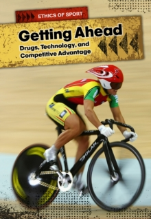 Getting Ahead : Drugs, Technology, and Competitive Advantage, Hardback Book