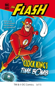 Clock King's Time Bomb, Paperback Book