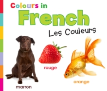 Colours in French : Les Couleurs, Paperback / softback Book