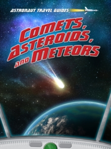 Comets, Asteroids, and Meteors, Paperback Book