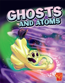Ghosts and Atoms, Paperback / softback Book