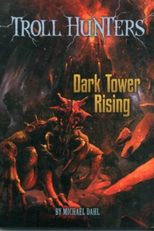 Dark Tower Rising, Paperback Book