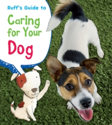 Ruff's Guide to Caring for Your Dog, Paperback Book