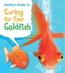 Goldie's Guide to Caring for Your Goldfish, Paperback Book