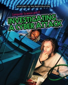 Computer Science and IT : Investigating a Cyber Attack, Paperback / softback Book