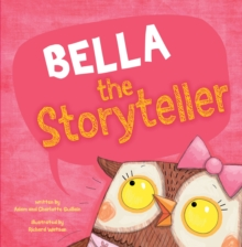 Bella the Storyteller, Paperback / softback Book