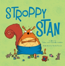 Stroppy Stan, Paperback Book