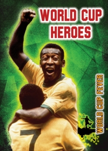 World Cup Heroes, Paperback Book