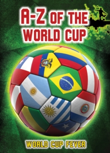 A-Z of the World Cup, Paperback Book