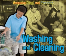 Washing and Cleaning : Comparing Past and Present, Paperback / softback Book