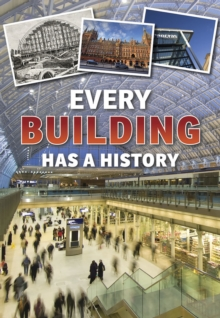 Every Building Has a History, Hardback Book