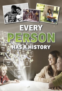 Every Person Has a History, Hardback Book