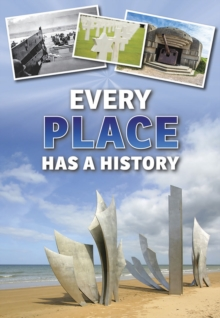 Every Place Has a History, Paperback / softback Book