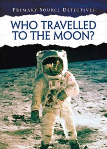 Who Travelled to the Moon?, Paperback / softback Book