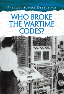 Who Broke the Wartime Codes?, Paperback / softback Book