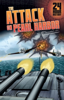 The Attack on Pearl Harbor : 7 December 1941, Paperback / softback Book