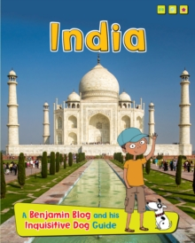India : A Benjamin Blog and His Inquisitive Dog Guide, Hardback Book