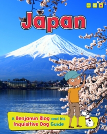 Japan : A Benjamin Blog and His Inquisitive Dog Guide, Hardback Book