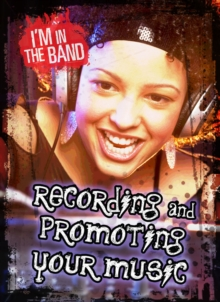 Recording and Promoting Your Music, Paperback / softback Book
