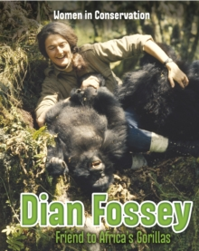 Dian Fossey : Friend to Africa's Gorillas, Paperback Book