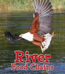 River Food Chains, Paperback Book